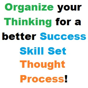 organize-thinking-success-skill-set-thought-process